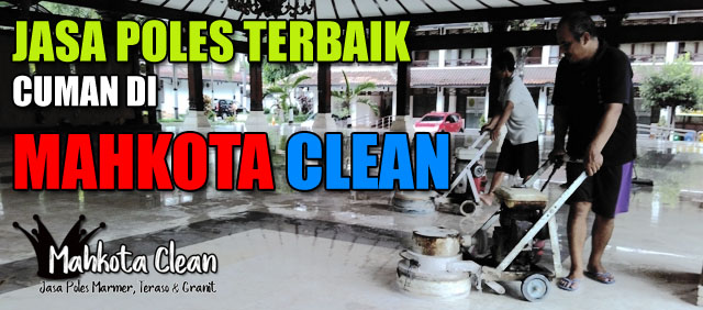 Jasa Poles Marmer Terbaik di Jakarta Indonesia